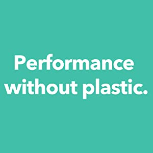 Performance Without Plastic