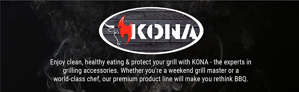 KONA. Enjoy clean, healthy eating & protect your grill w/ KONA - the experts in grilling accessories