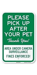 """""""Please Pick Up After Your Pet, Area Under Surveillance. Fines Enforced"""""""