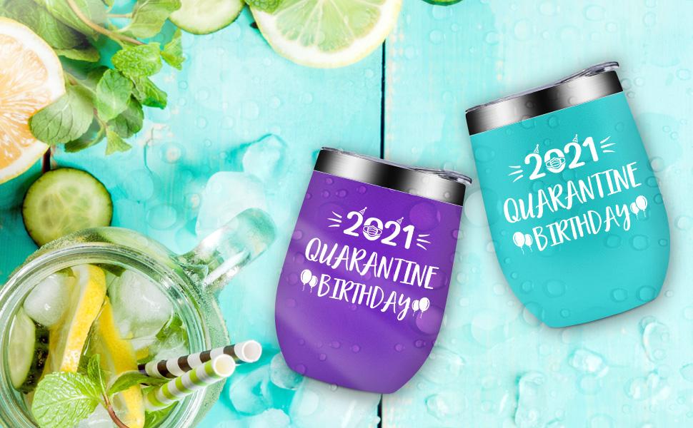 Quarantine Birtyday 2021