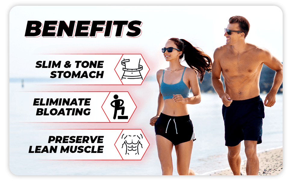 Benefits: Slim and Tone Stomach, Eliminate Bloating, and Preserve Lean Muscle