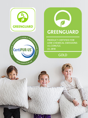 GREENGUARD Gold and CertiPUR-US certified