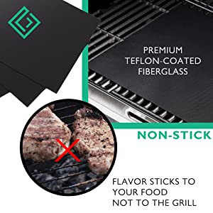 Premium Teflon coated fibreglass non stick flavor sticks to your food not to the grill