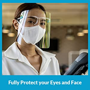 Fully Protect your Eyes and Face