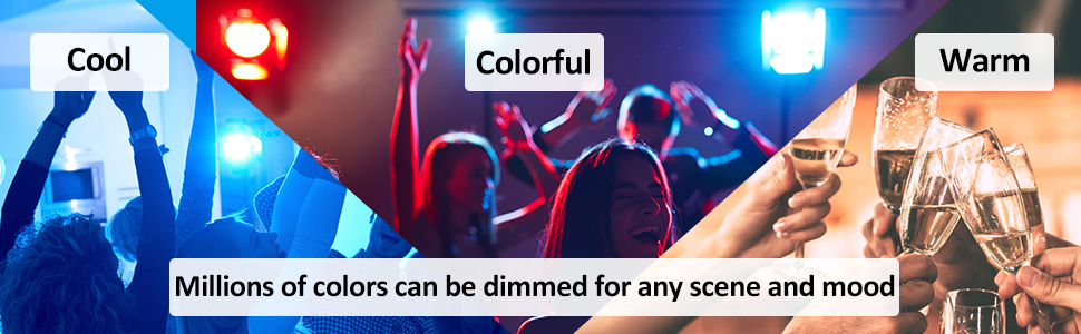 Millions of colors can be dimed for any scene and mood