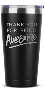 Thank You For Being Awesome - 16 oz Black Insulated Stainless Steel Tumbler w/Lid