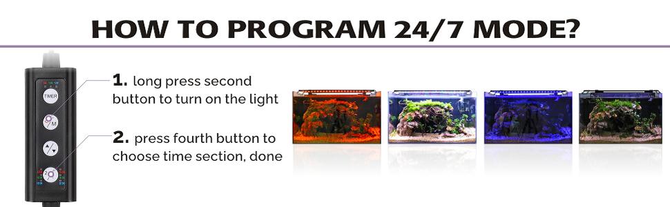 24/7 LIGHTING MODE