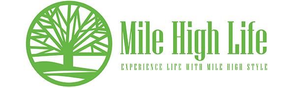 mile high life