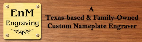 EnMEngraving Custom Nameplate based in Texas