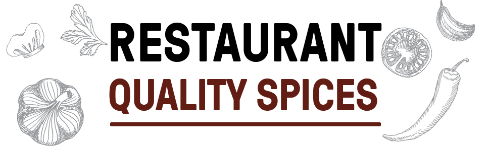 Restaurant quality spices