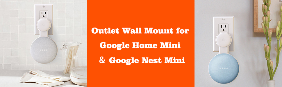 Outlet Mount for Google Home Mini