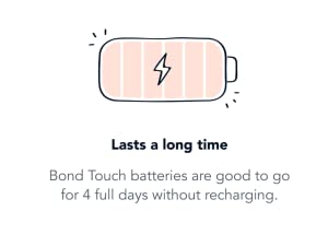 bond touch long battery life