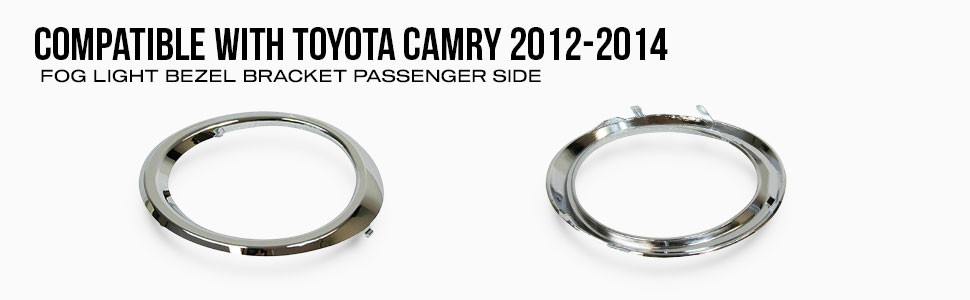 CarLights360 For 2012 2013 2014 TOYOTA CAMRY Foglight Bezel Bracket Driver Side For TO1038148