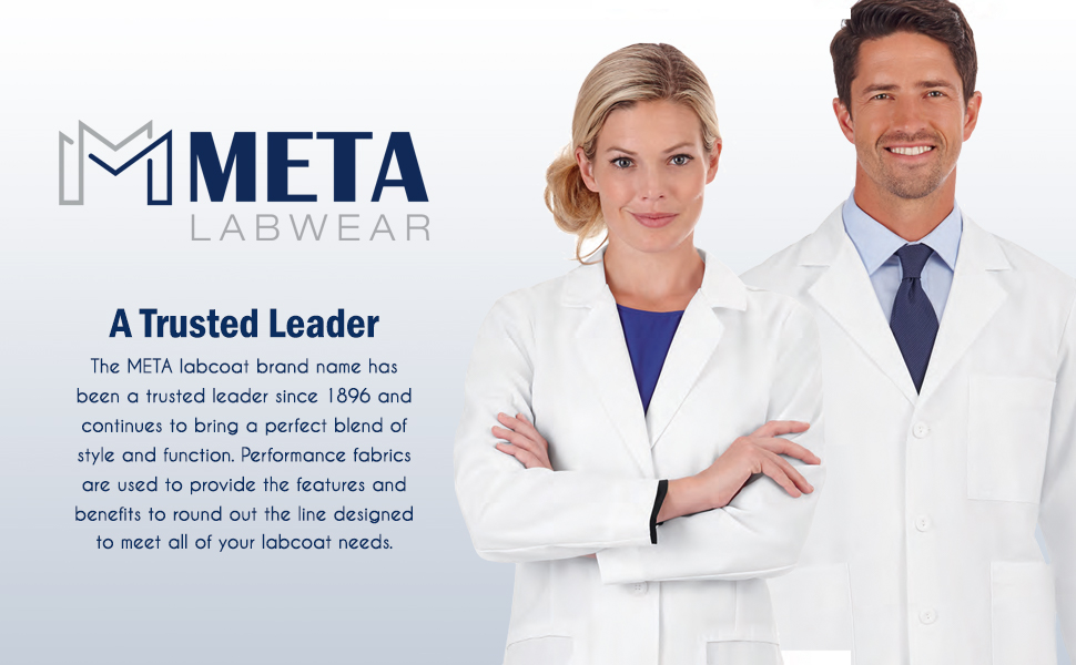 Meta Labwear. A trusted leader since 1896 that brings a perfect blend of style and function.