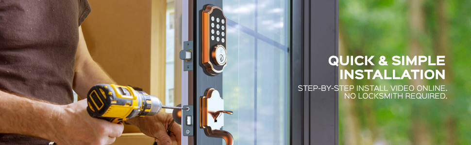 QUICK & SIMPLE INSTALLATION - STEP-BY-STEP INSTALL VIDEO  ONLINE. NO LOCKSMITH REQUIRED.