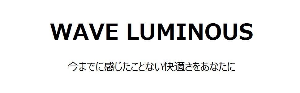 wave luminous