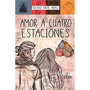 Amor a Cuatro Estaciones: El Diario De Una Ilusión: Amazon