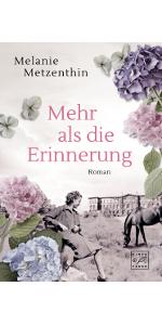 Tinte & Feder,Melanie Metzenthin,Mehr als die Erinnerung