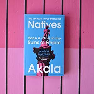 natives, akala, sunday time bestseller, grime, britain