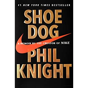 cruzar Investigación a nombre de  Shoe Dog: A Memoir by the Creator of NIKE: Amazon.co.uk: Phil Knight: Books