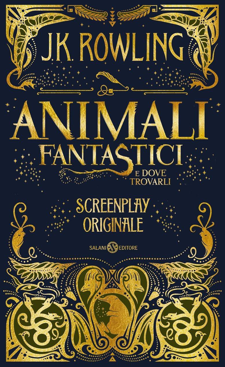 Animali Fantastici E Dove Trovarli Screenplay Originale Amazon It