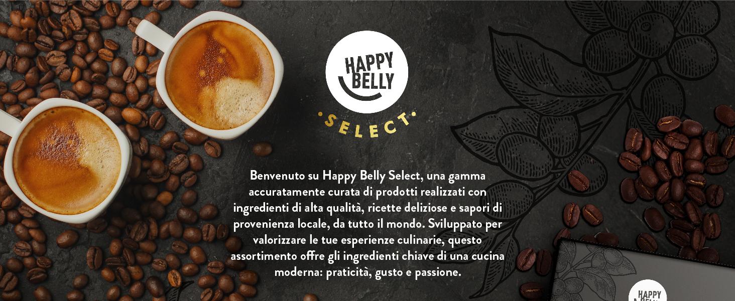 Happy Belly Select, una gamma accuratamente curata di prodotti realizzati con ingredienti