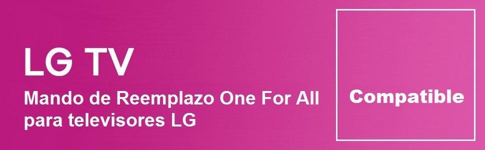 One For All URC1911 - Mando a distancia de reemplazo para Televisores LG – Control remoto universal para todo tipo de TVs de la marca LG: ONE FOR ALL: Amazon.es: Electrónica