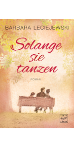 Tinte & Feder,Barbara Leciejewski,Solange sie tanzen