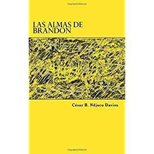 Las Almas de Brandon: Vol. 2 : Ndjocu Davies, César