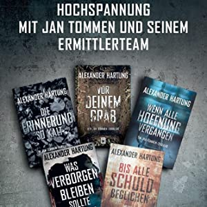 Alexander Hartung, Jan Tommen, Thriller, Band 1 bis 5