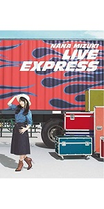 NANA MIZUKI LIVE EXPRESS(DVD)