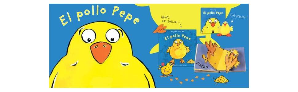 El pollo Pepe (El pollo Pepe y sus amigos): Amazon.es