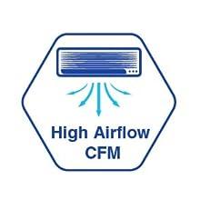 High Airflow CFM
