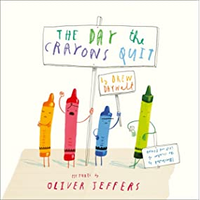 The Day The Crayons Quit: Amazon.co.uk: Daywalt, Drew, Jeffers, Oliver:  Books
