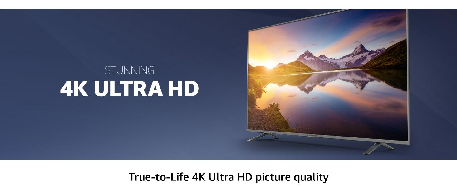 True-to-life 4K ultra HD picture quality with over 8 million pixels.