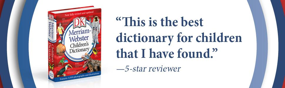Image of Merriam-Webster Children's Dictionary, New Edition, and text from 5-star review