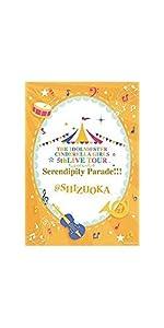 THE IDOLM@STER CINDERELLA GIRLS 5thLIVE TOUR Serendipity Parade!!!@SHIZUOKA