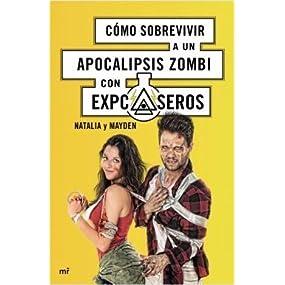 Cómo sobrevivir a un apocalipsis zombi (4You2): Amazon.es: Natalia, Mayden: Libros
