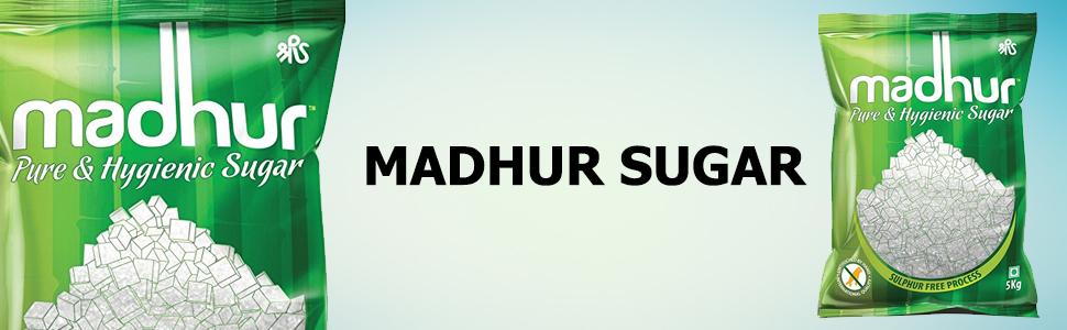 Madhur Pure Sugar
