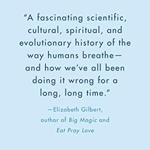 Breath, James Nestor, breathing books, relaxation books, how to breathe