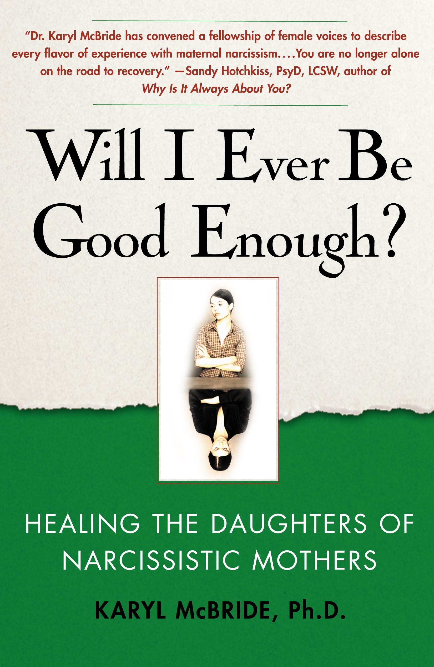 Will I Ever Be Good Enough?: Healing the Daughters of