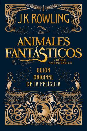 Animales fantasticos y donde encontrarlos guión original ...