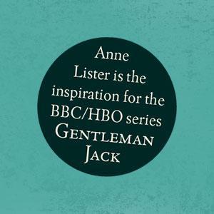 The Secret Diaries of Miss Anne Lister, Gentleman Jack