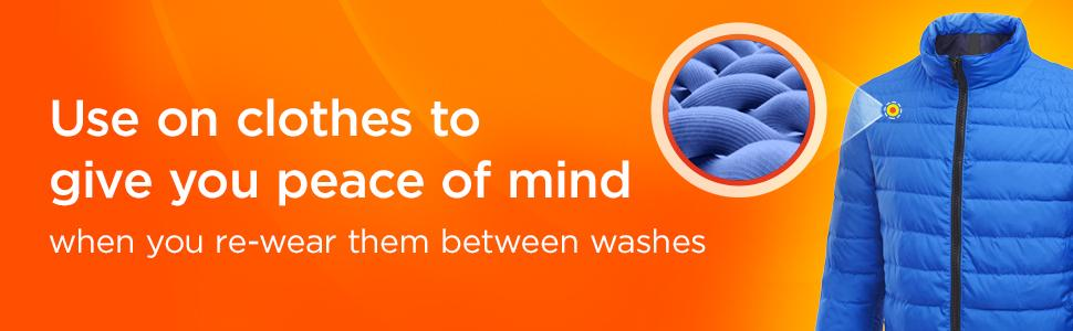 Use on clothes to give you peace or mind when you re-wear them between washes