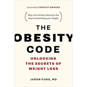 Obesity Code Paperback – Illustrated, 1 March 2016