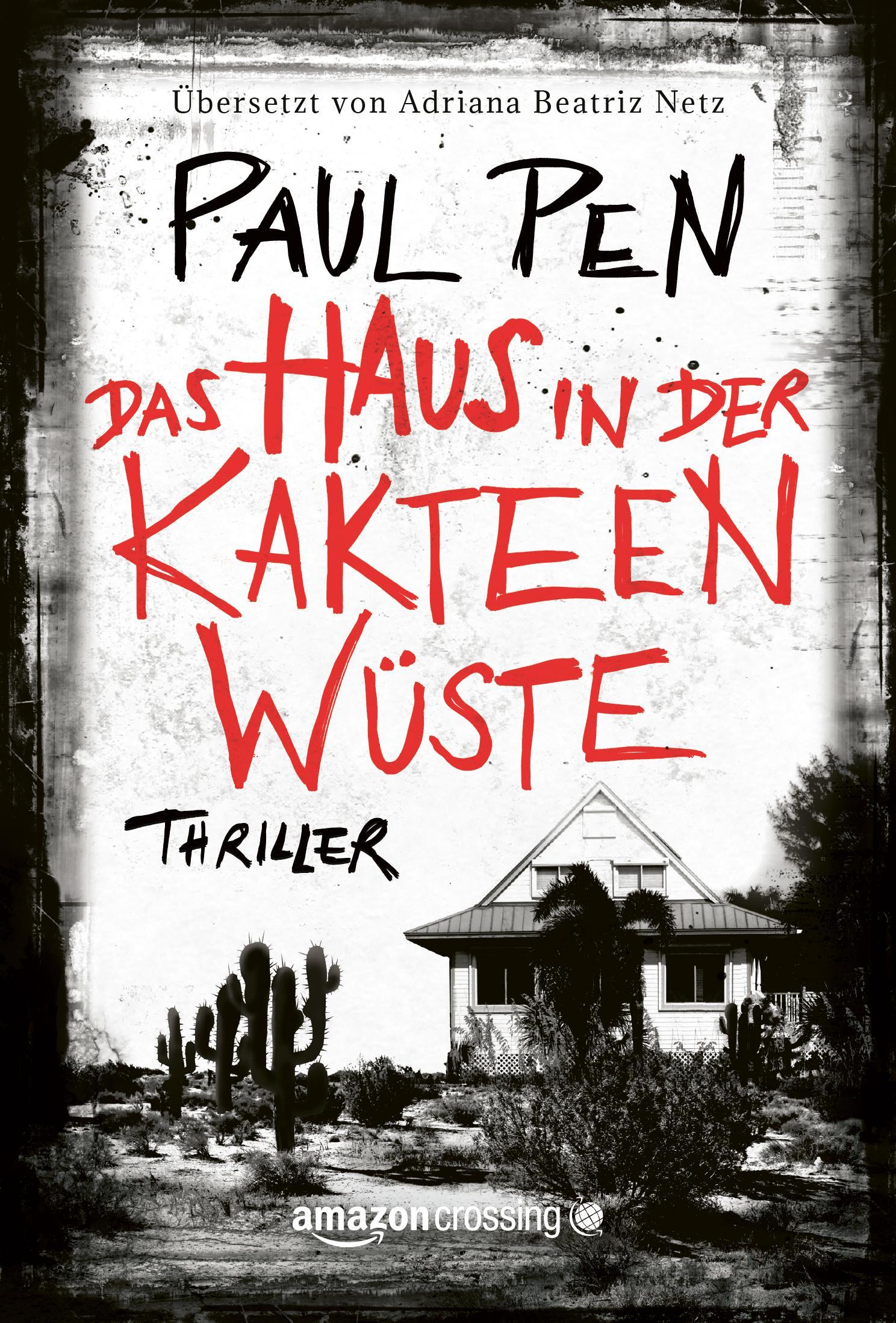 Das Haus in der Kakteenwüste eBook: Paul Pen, Adriana Beatriz Netz ...