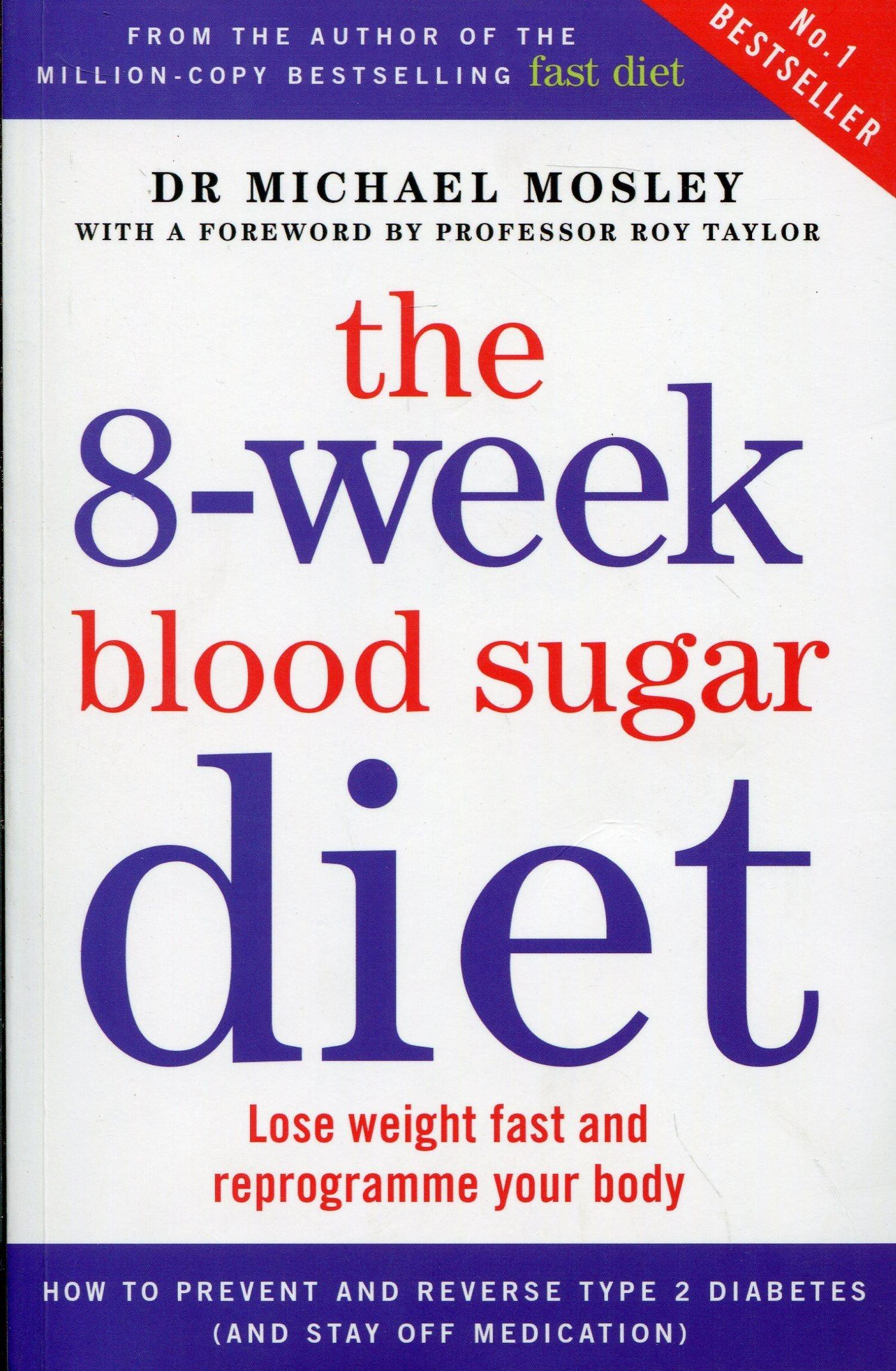 The 8 week blood sugar diet lose weight fast and reprogramme your the 8 week blood sugar diet nvjuhfo Gallery