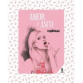 Amor y asco (Prosa Poética): Amazon.es: @srtabebi: Libros
