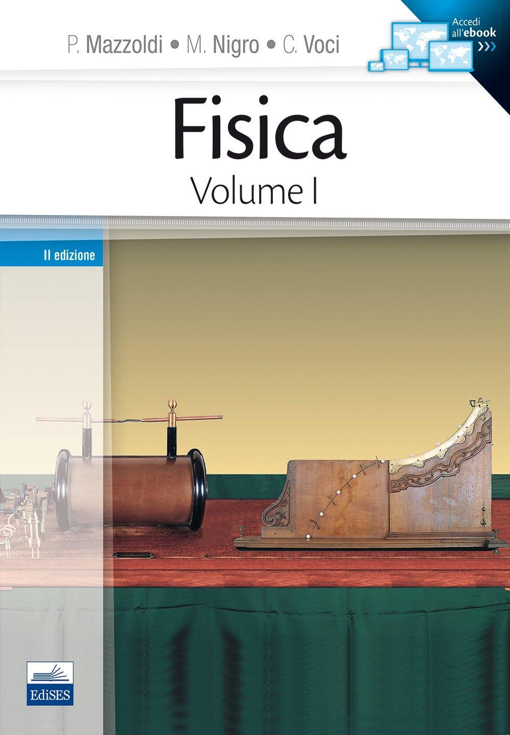 Amazon.it: Fisica: 1 - Paolo Mazzoldi, Massimo Nigro