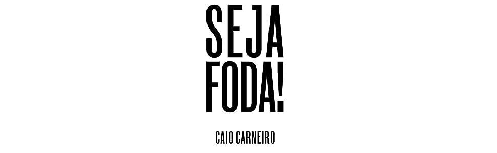 Seja foda! - 9788593156298 - Livros na Amazon Brasil